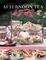 The Perfect Afternoon Tea Book