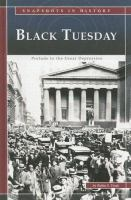 Black Tuesday : prelude to the Great Depression