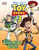Toy story 3 : the essential guide