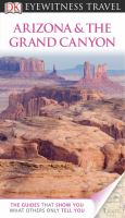 Arizona & the Grand Canyon /[main contributor, Paul Franklin].
