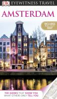 Amsterdam /main contributors, Robin Pascoe, Christopher Catling ; project editor, Heather Jones ; illustrators, Nick Gibbard [and 3 others].