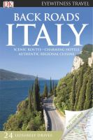 Back roads :Italy /contributors, Ros Belford ... [et. al].