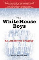 The White House boys : an American tragedy