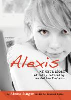 Alexis : My True Story Of Internet Sex With A Married Man