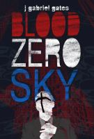 BLOOD ZERO SKY