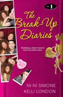 The break-up diaries. Vol. 1.