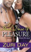 A Good Dose of Pleasure