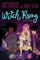 Title: Witch rising : a B*witch novel Author:McKenzie, Paige