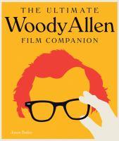 The ultimate Woody Allen film companion