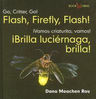 Flash, firefly, flash! = Brilla luciernaga, brilla!