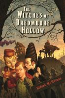 Cover Image of The Witches of Dredmoore Hollow