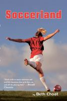 Soccerland, by Beth Choat