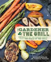 The Gardener &amp; the Grill
