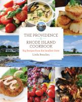 The Providence &amp; Rhode Island cookbook : big recipes from the smallest state