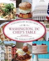 Washington, D.C. chef's table : extraordinary recipes from the nation's capital 