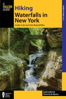 Hiking waterfalls in New York : a guide to the state's best waterfall hikes