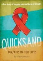 Quicksand : HIV/AIDS in our lives