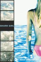 Shark Girl, by Kelly Bingham