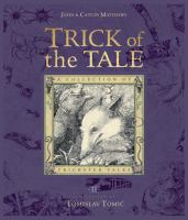 Trick of the tale : a collection of trickster tales