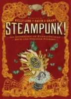 Cover of the book Steampunk! : an anthology of fantastically rich and strange stories