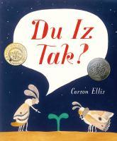 Du Iz Tak illustrated & written by Carson Ellis