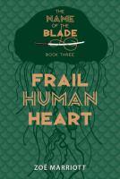 Frail human heart
