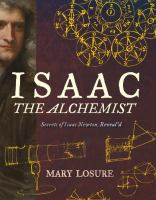 Issac the Alchemist by Mary Losure