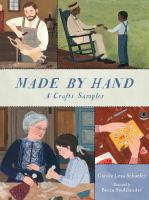 Made by Hand: A Crafts Sampler