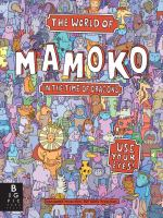 Cover of the book World of Mamoko in the time of dragons