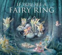 If You See A Fairy Ring