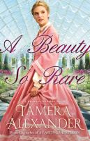 Cover of the book A beauty so rare