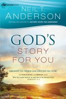 God's story for you : discover the person God created you to be