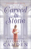 Title: Carved in stone Author:Camden, Elizabeth