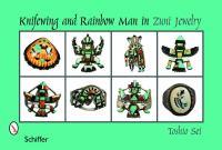 Knifewing & Rainbow man in Zuni jewelry