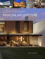 Contemporary Mexican architecture : continuing the heritage of Luis Barragǹ