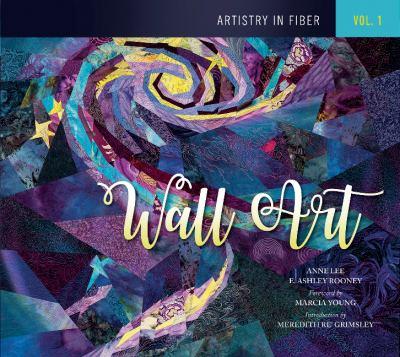 Artistry in fiber. Vol. 1, Wall art