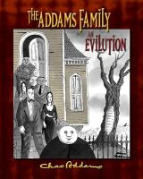 The Addams family, an evilution
