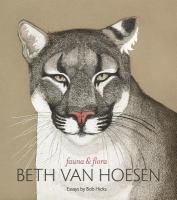 Beth Van Hoesen : fauna & flora