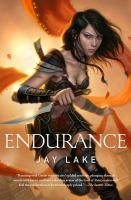 Endurance / Jay Lake.