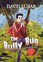 The bully bug : a monsterrific tale