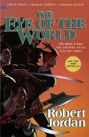 Robert Jordan's The wheel of time : the eye of the world. Volume three