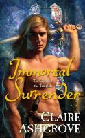 Immortal surrender : the curse of the Templars