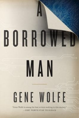 Cover Image for A Borrowed Man by Gene Wolfe