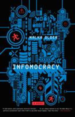 Cover Image for Infomocracy by Malka Older