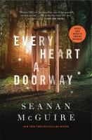 Every Heart a Doorway by Sean McGuire