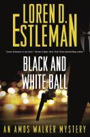 Black and White Ball: An Amos Walker Novel