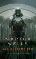 book cover: All Systems Red by Martha Wells