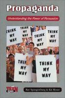 Propaganda: Understanding the Power of Persuasion