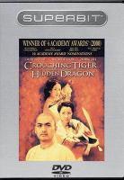 Wo hu cang long = Crouching tiger, hidden dragon cover image