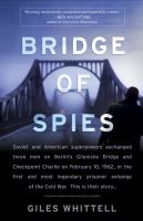 Bridge of Spies by Ghiles Whittell